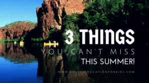 3 Things You Can't Miss this Summer!